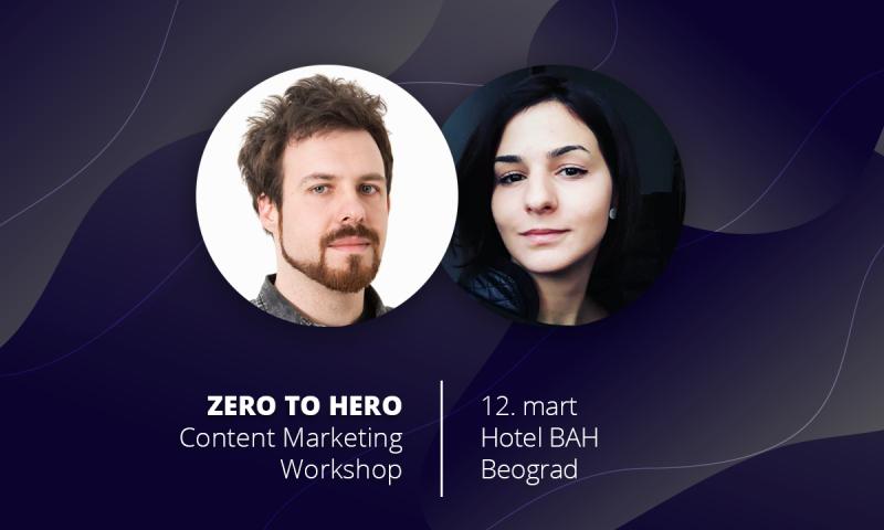 """""""Zero to Hero Content"""" radionica za digitalne profesionalce"""